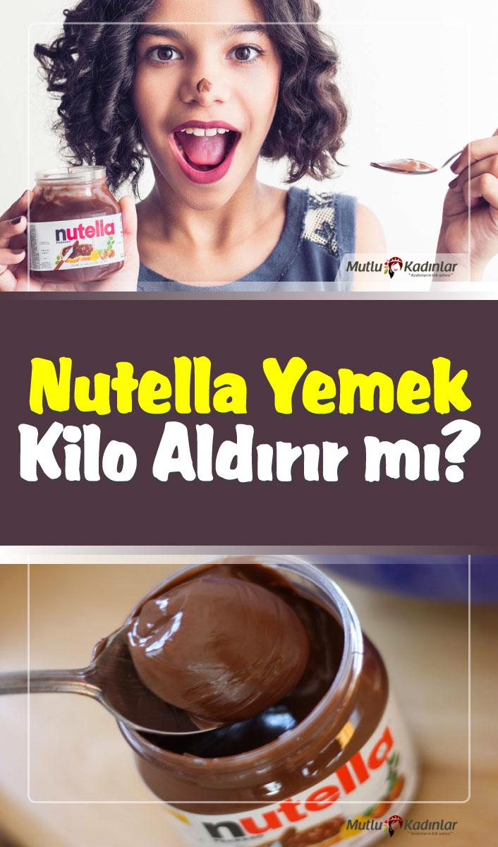 Nutella yemek kilo aldırır mı? Nutella kaç kaloridir?