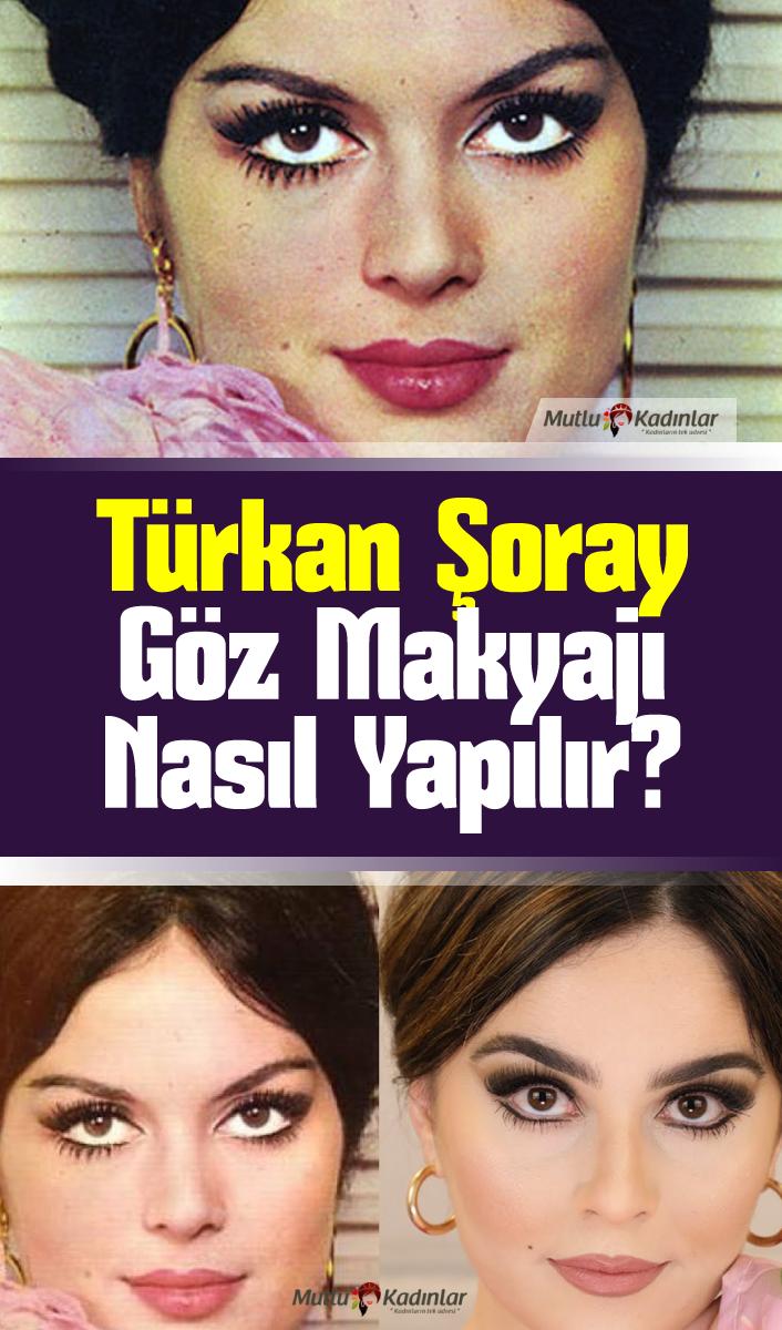 Türkan Şoray göz makyajının püf noktaları neler, nasıl yapılır?